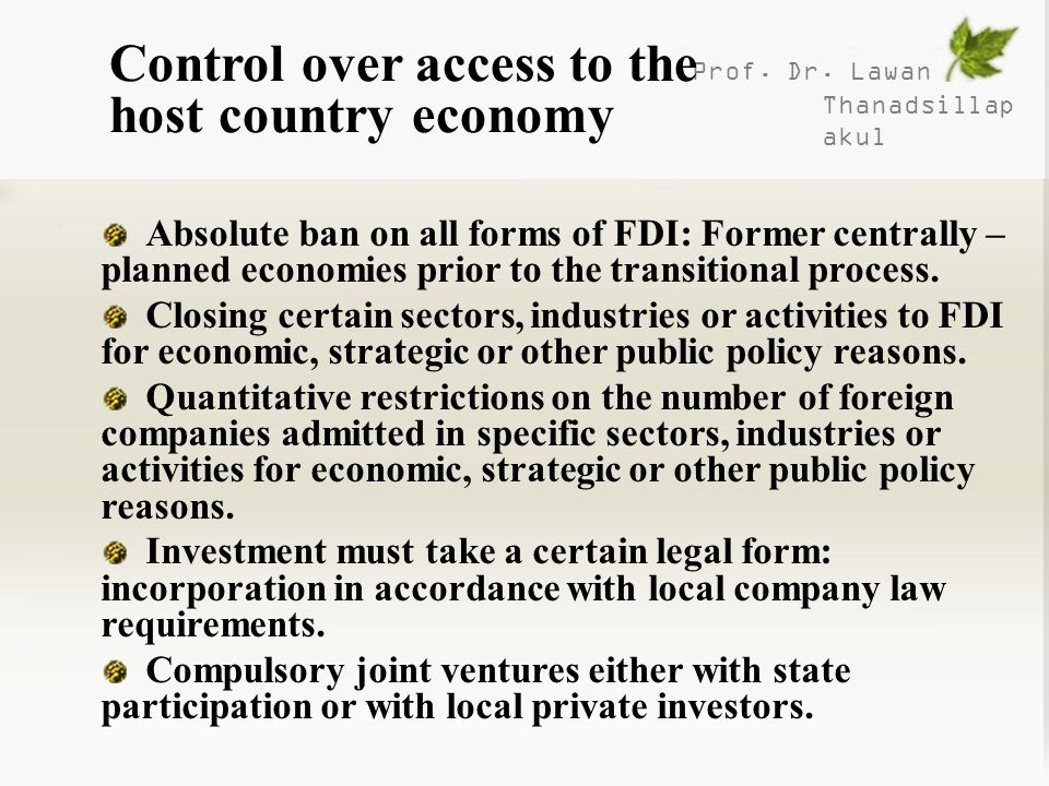 Control over access to the host country economy