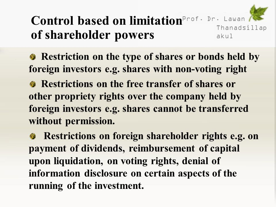 Control based on limitation of shareholder powers