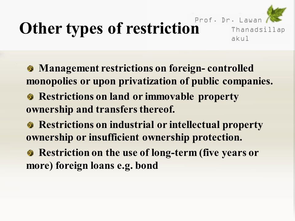 Other types of restriction