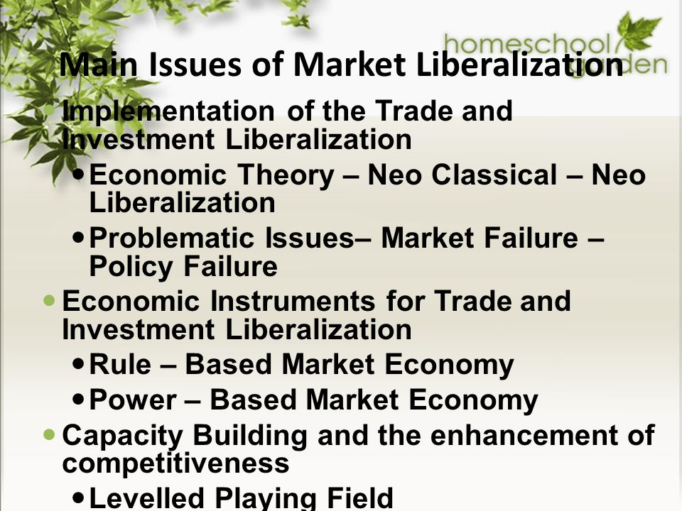 Main Issues of Market Liberalization