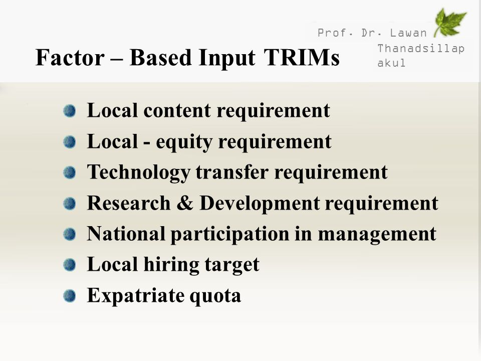 Factor – Based Input TRIMs