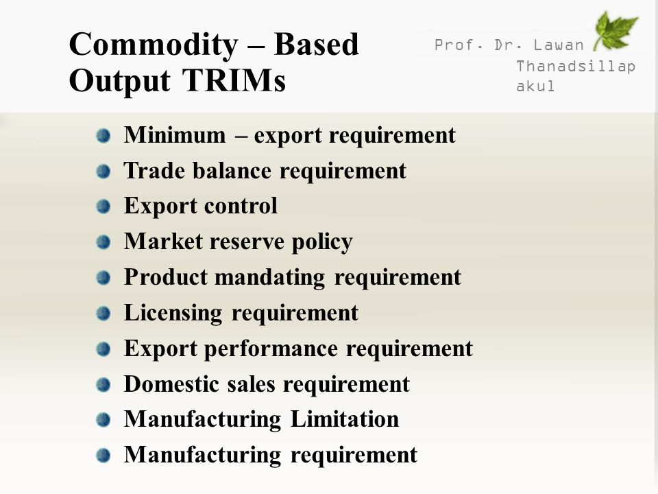 Commodity – Based Output TRIMs