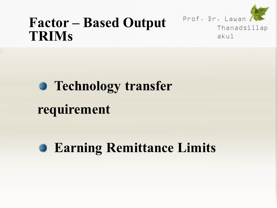 Factor – Based Output TRIMs