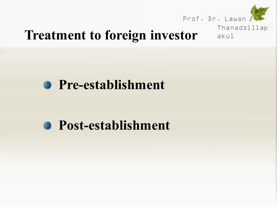 Treatment to foreign investor