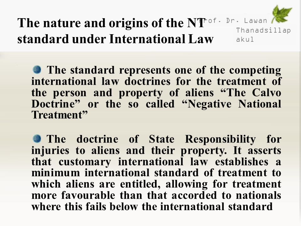 The nature and origins of the NT standard under International Law