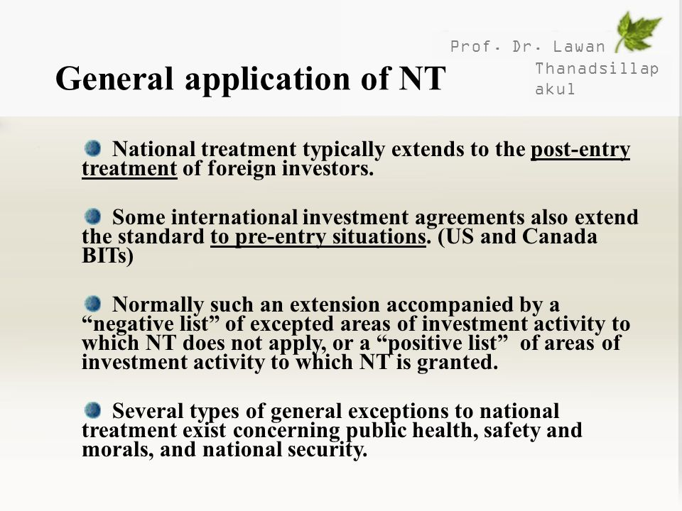 General application of NT