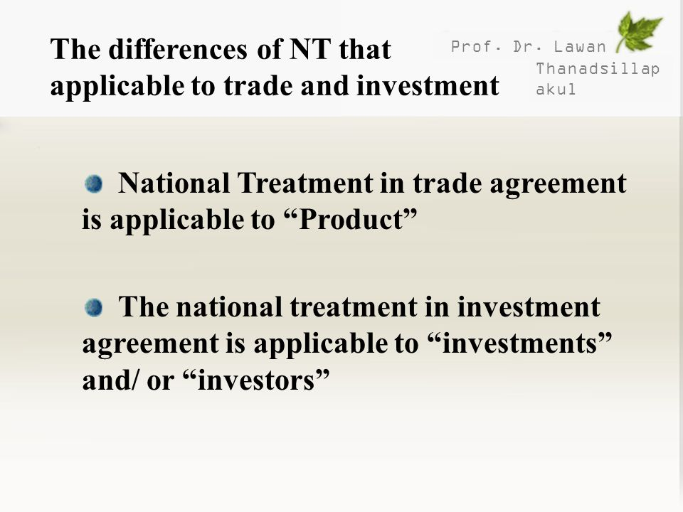 The differences of NT that applicable to trade and investment