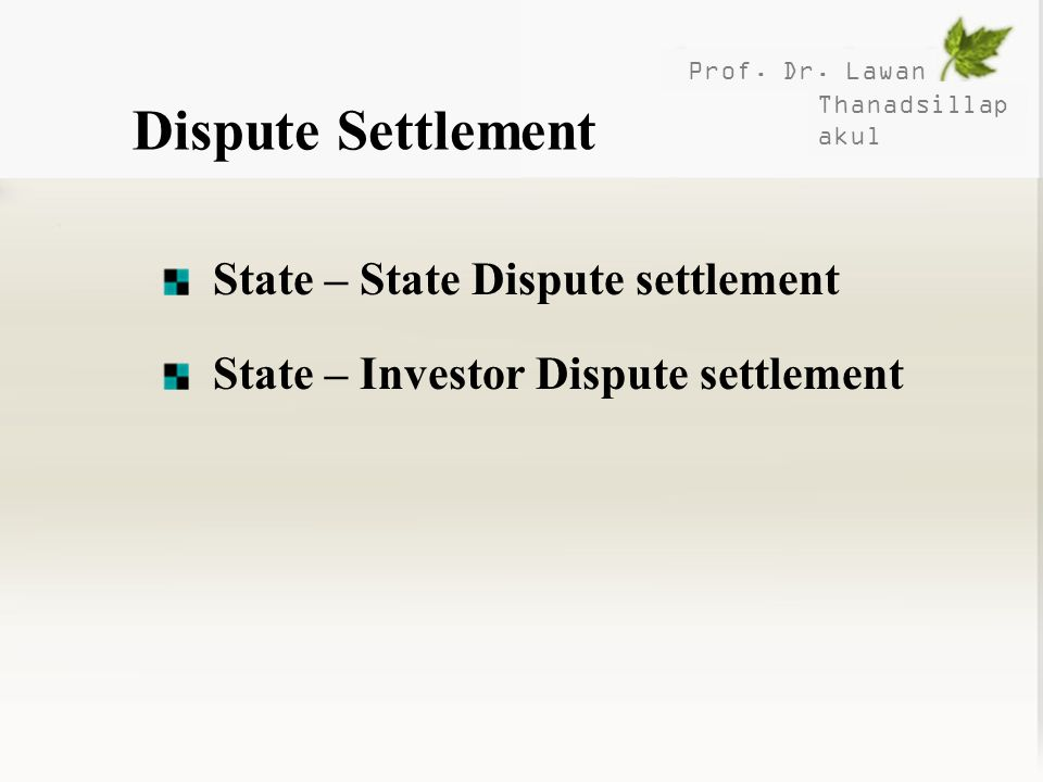 Dispute Settlement State – State Dispute settlement