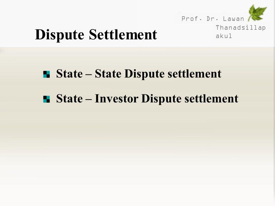 Dispute Settlement State – State Dispute settlement
