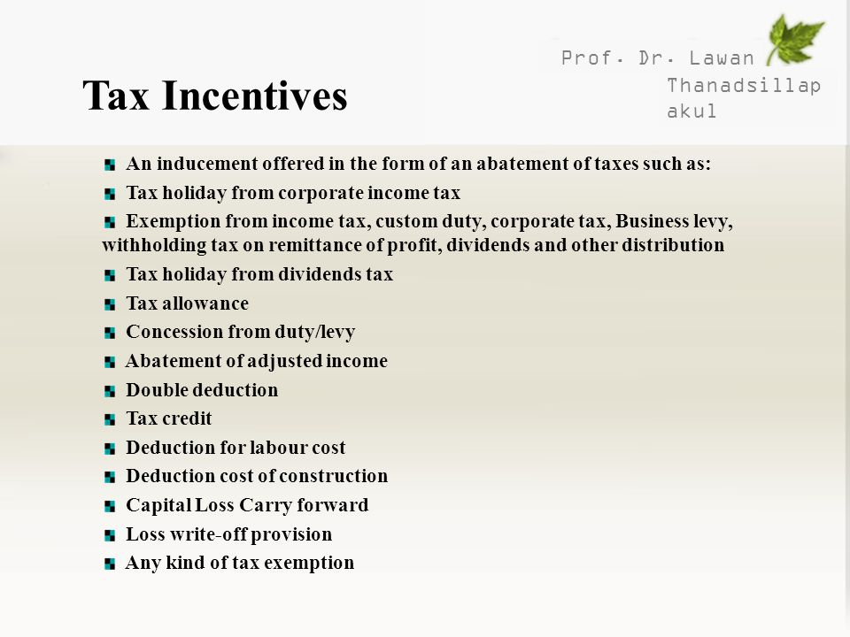 Tax Incentives Prof. Dr. Lawan Thanadsillapakul