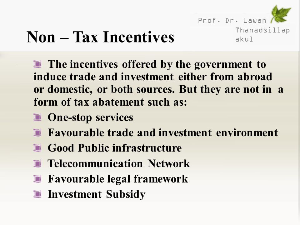 Prof. Dr. Lawan Non – Tax Incentives. Thanadsillapakul.