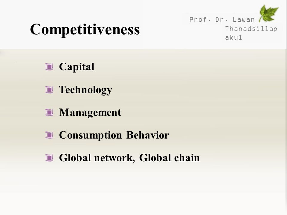 Competitiveness Capital Technology Management Consumption Behavior