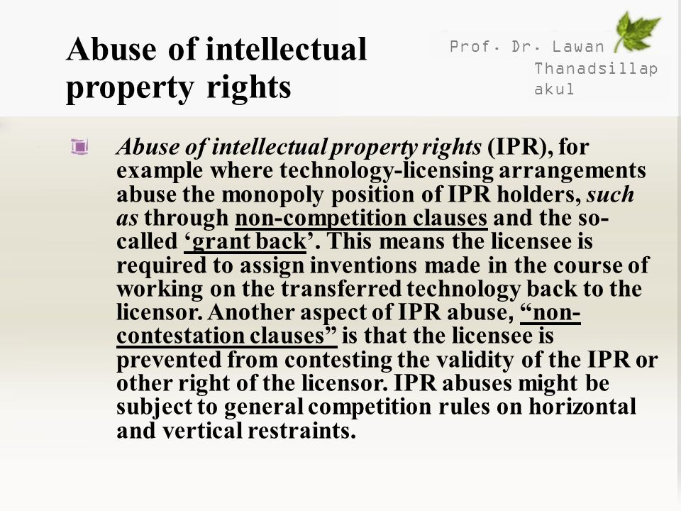 Abuse of intellectual property rights