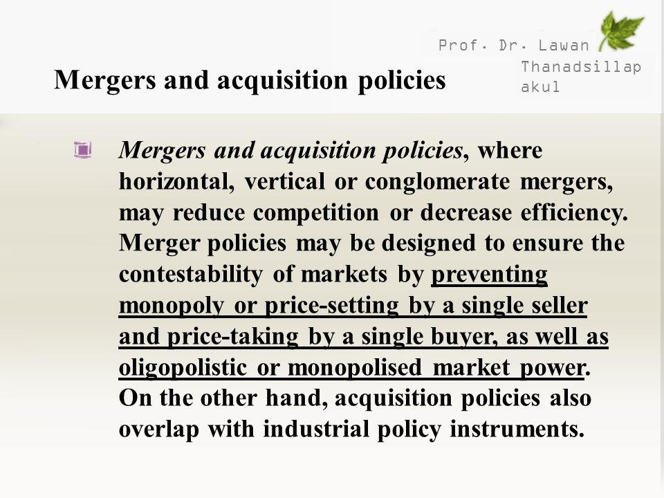 Mergers and acquisition policies