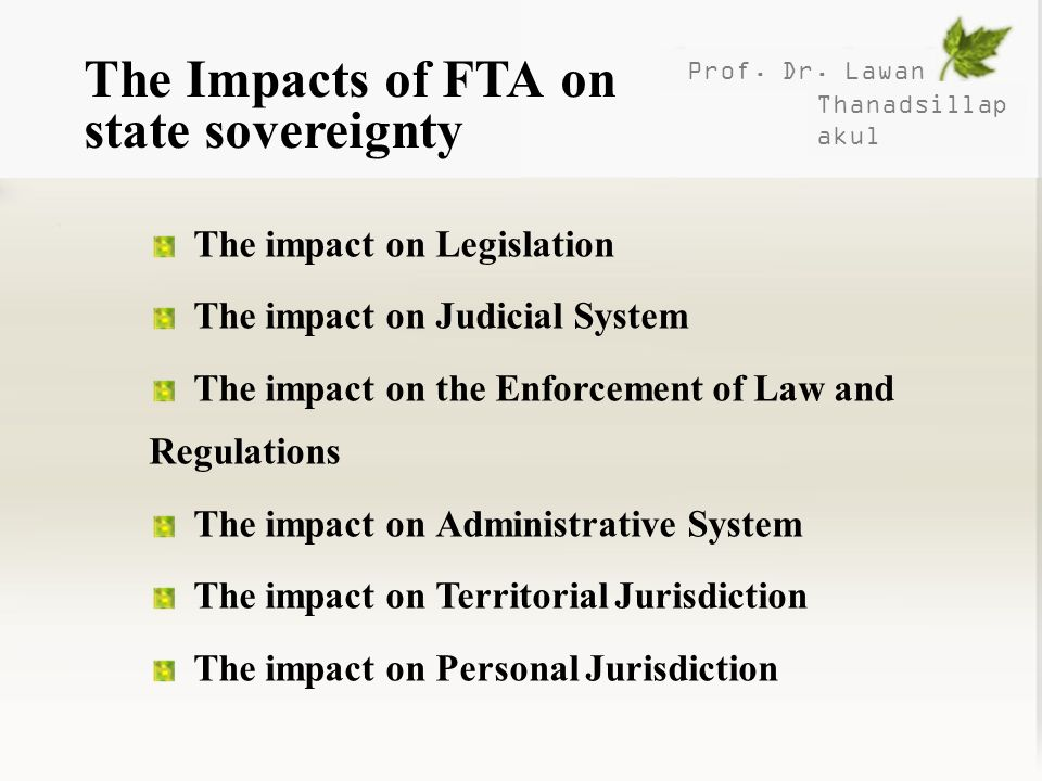 The Impacts of FTA on state sovereignty
