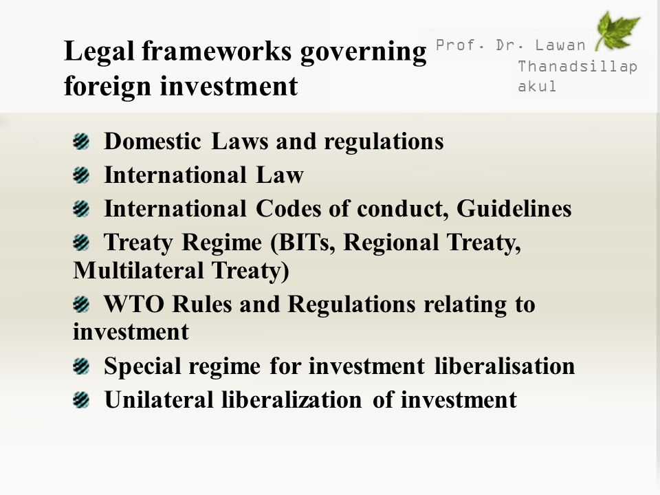 Legal frameworks governing foreign investment