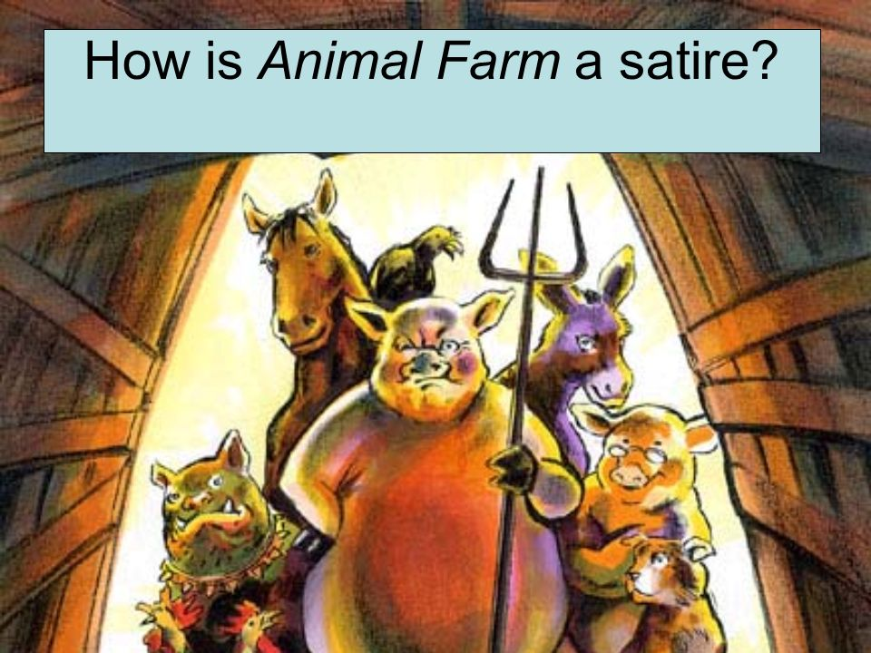 irony animal farm An example of dramatic irony in george orwell's animal farm is that the reader  knows that the money the pigs received from selling the loyal and hardworking.