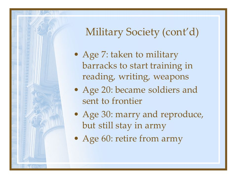 Military Society (cont'd)