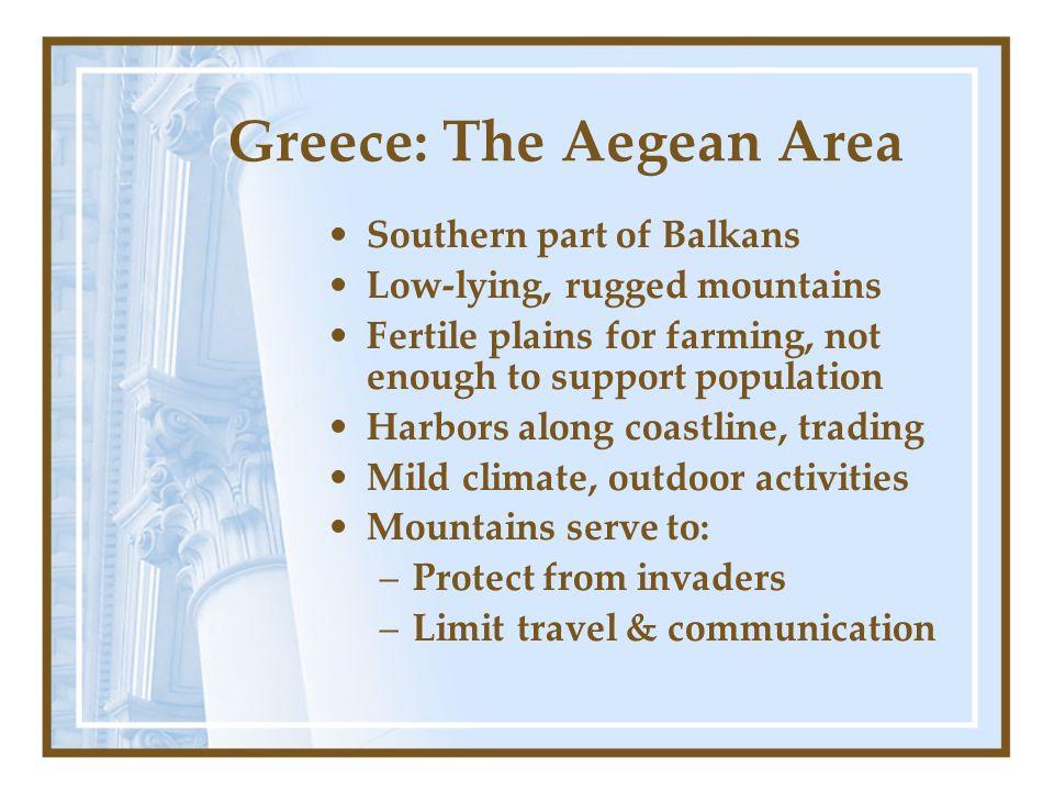Greece: The Aegean Area
