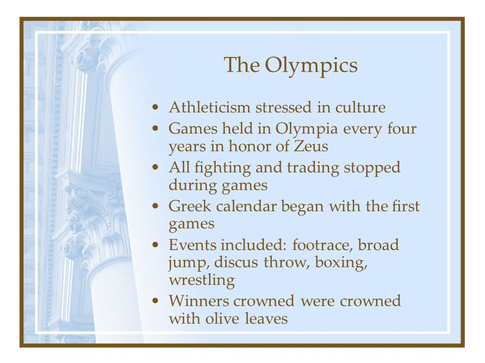 The Olympics Athleticism stressed in culture