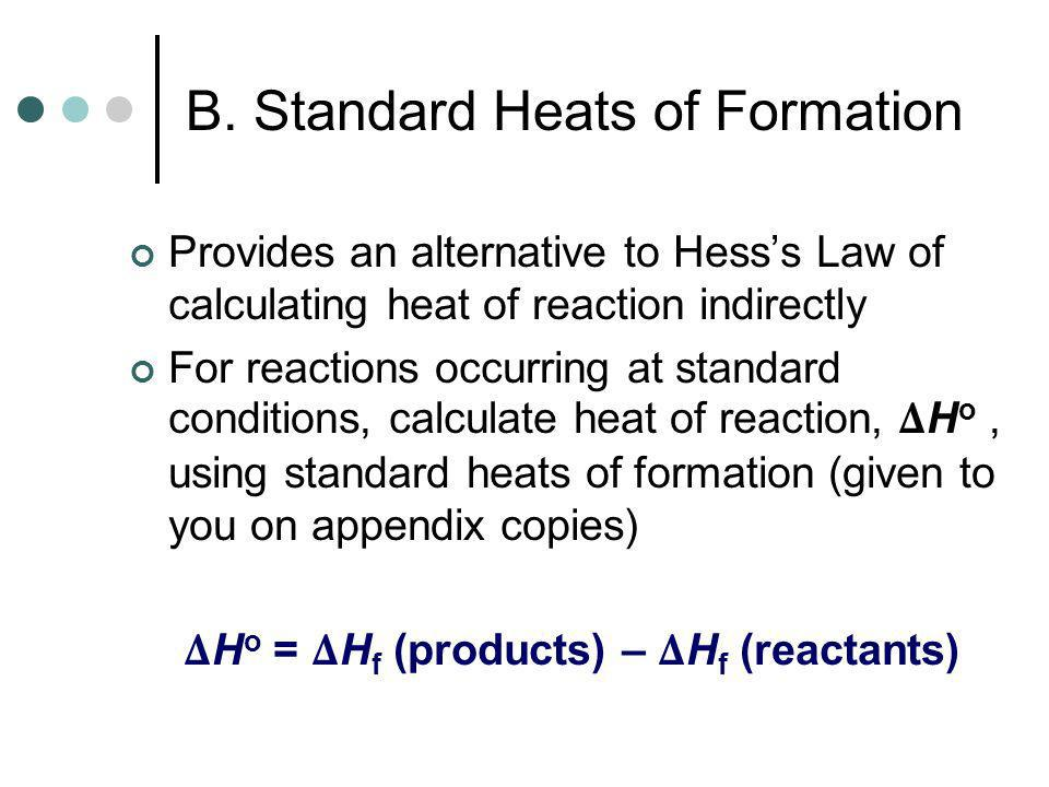 B. Standard Heats of Formation