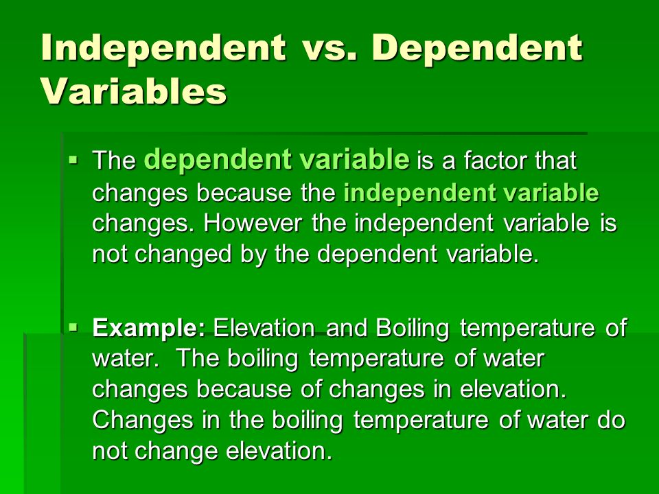 scientific method and dependent variable These short scenarios describe an experiement and students must identify the independent and dependent variables.