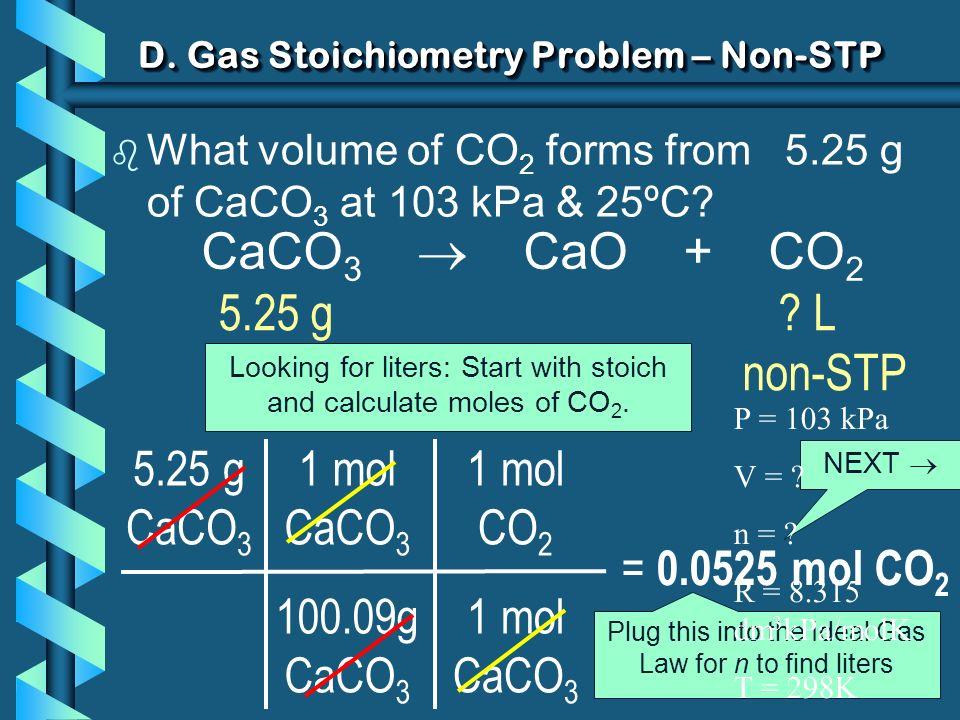 D. Gas Stoichiometry Problem – Non-STP