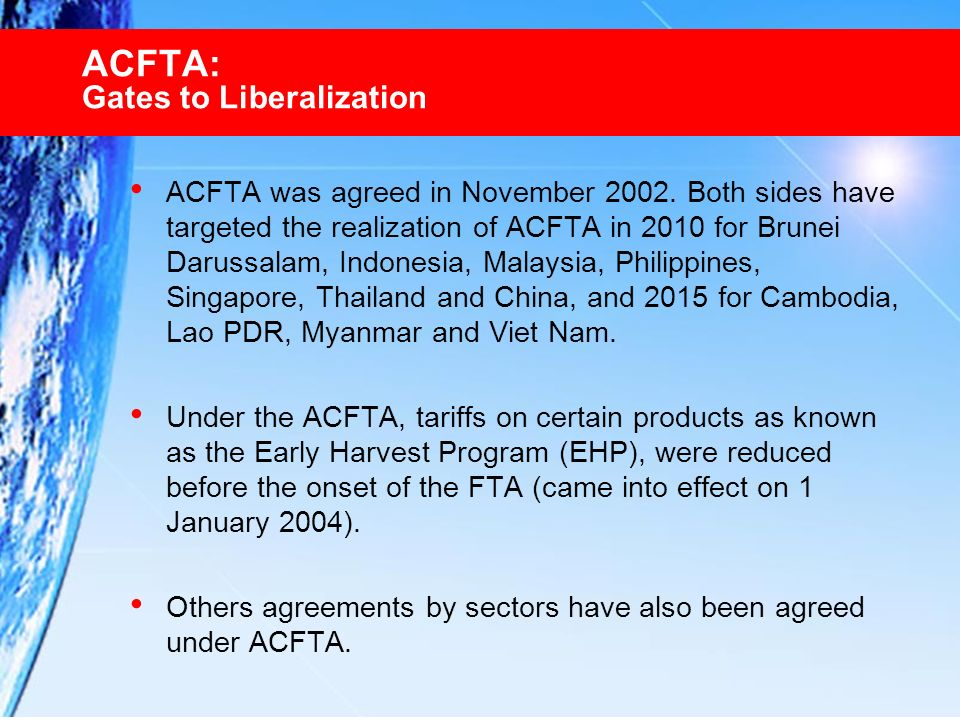 ACFTA: Gates to Liberalization