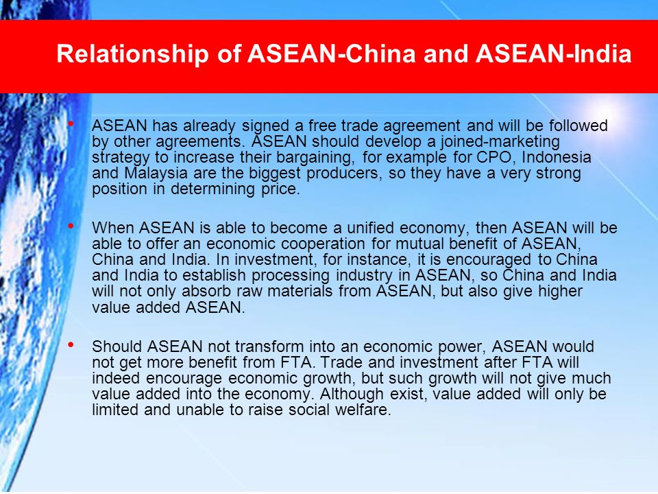 Relationship of ASEAN-China and ASEAN-India