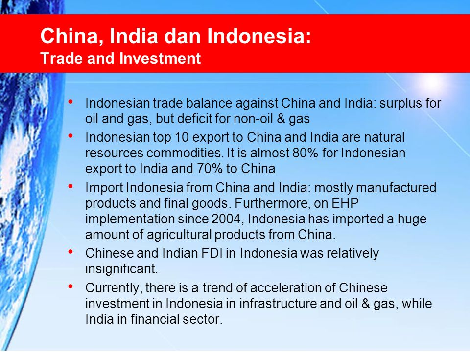 China, India dan Indonesia: Trade and Investment