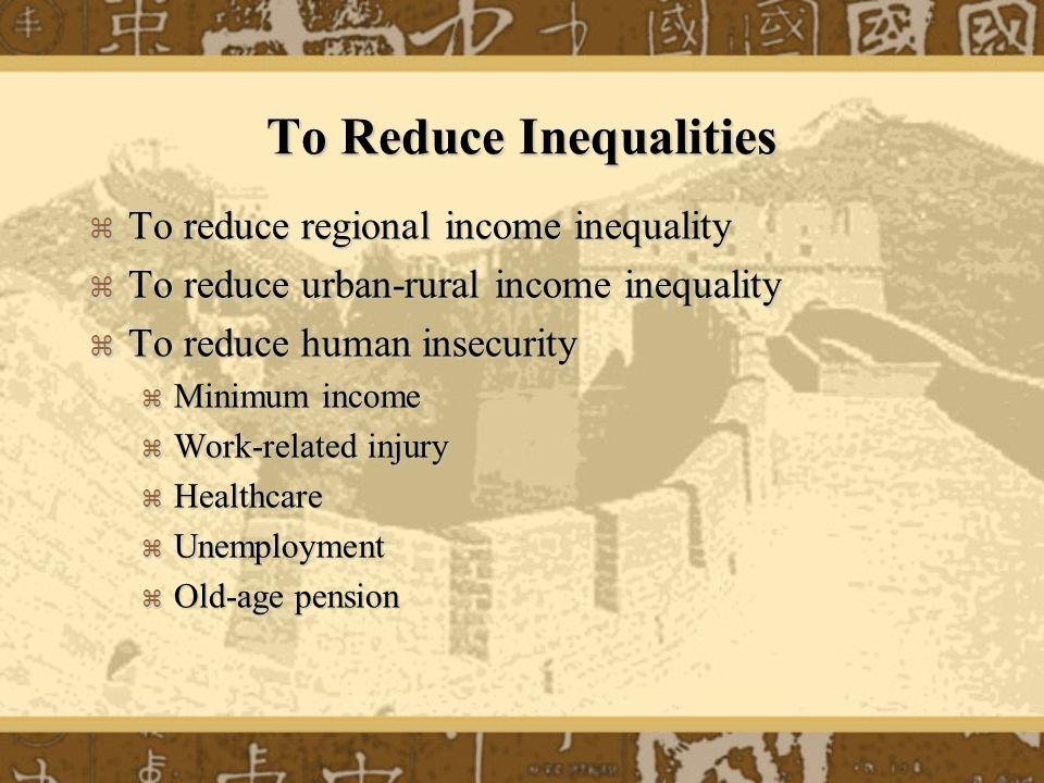 To Reduce Inequalities