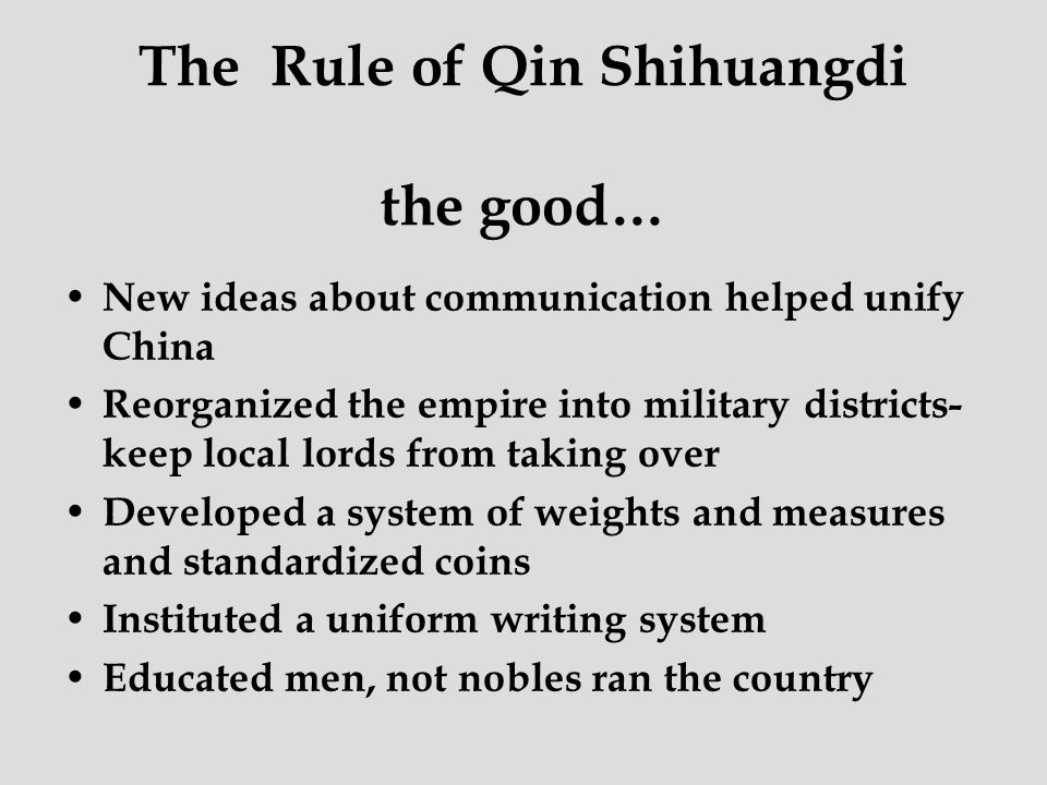 The Rule of Qin Shihuangdi the good…