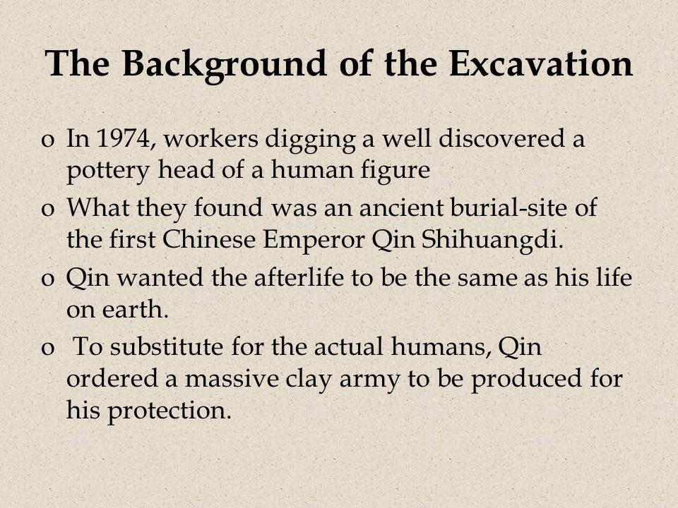 The Background of the Excavation