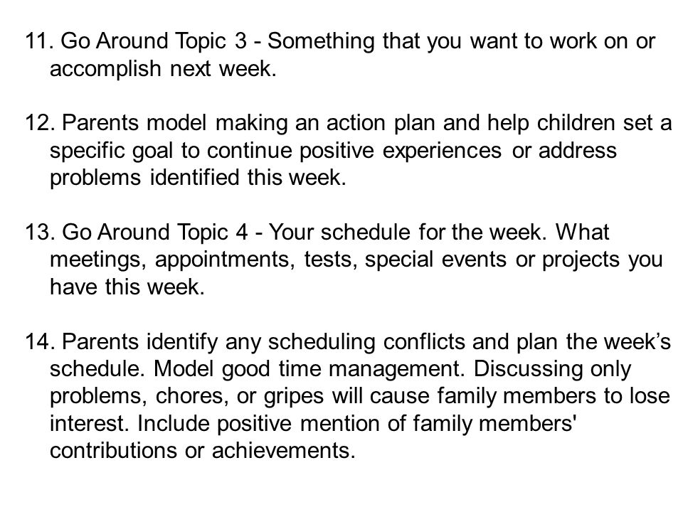 11. Go Around Topic 3 - Something that you want to work on or accomplish next week.