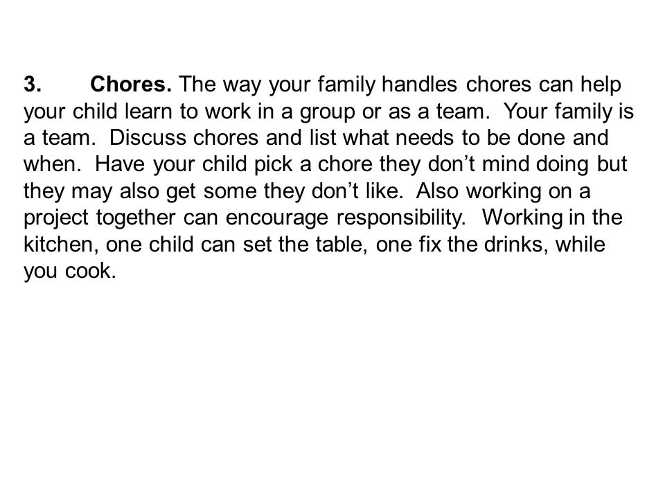 3. Chores.