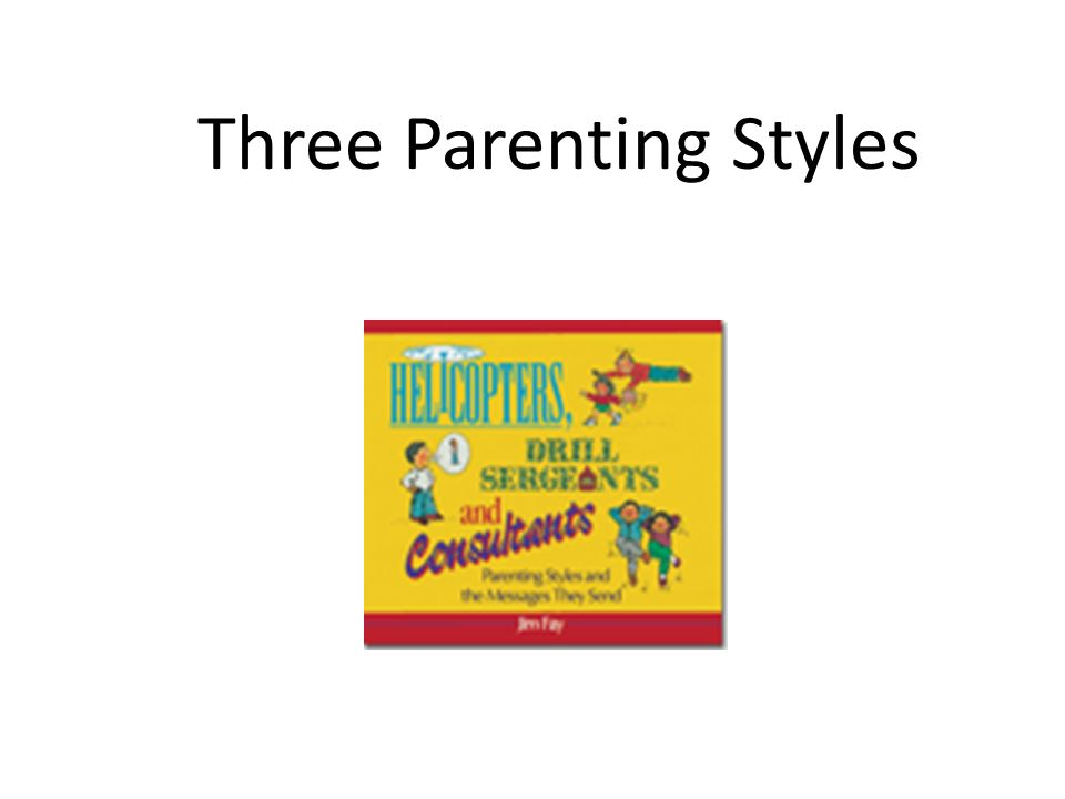 Three Parenting Styles