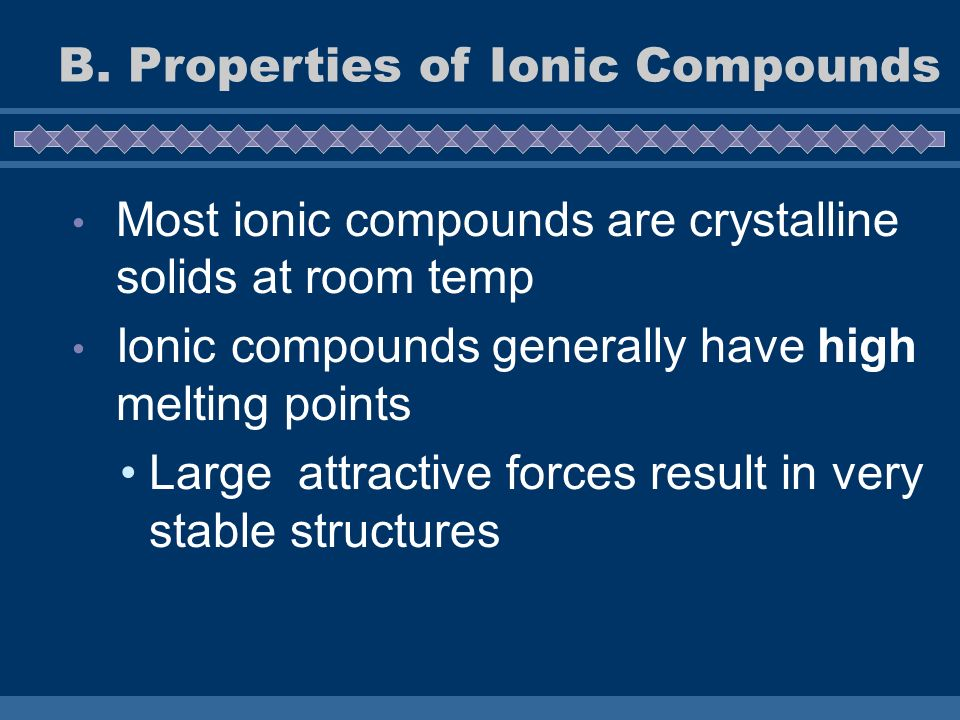 B. Properties of Ionic Compounds