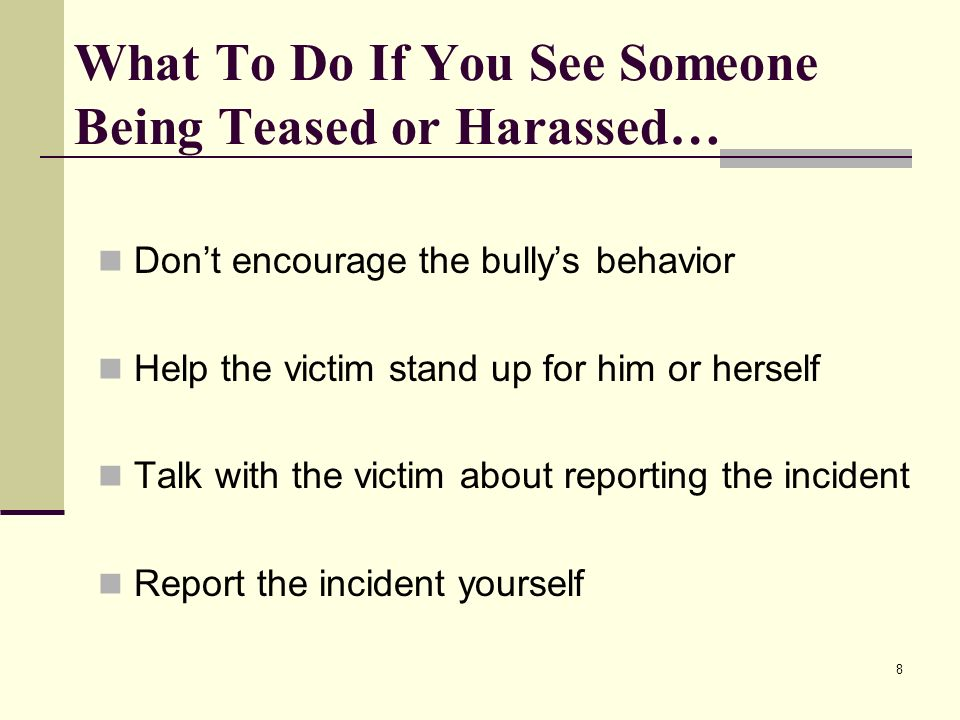 What To Do If You See Someone Being Teased or Harassed…