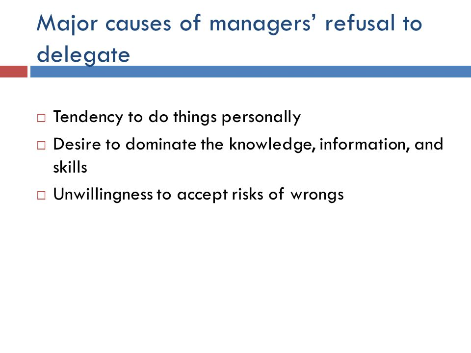 Major causes of managers' refusal to delegate