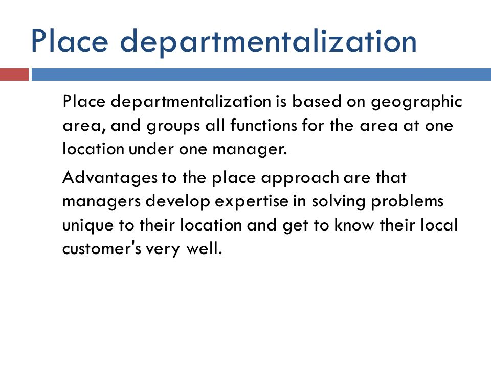 Place departmentalization