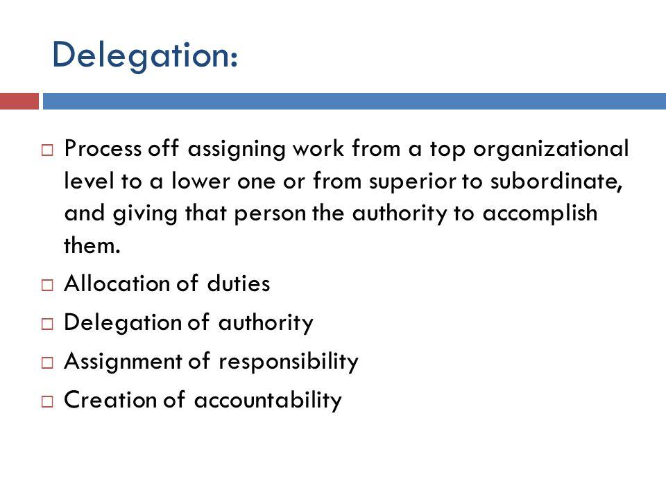 Delegation: