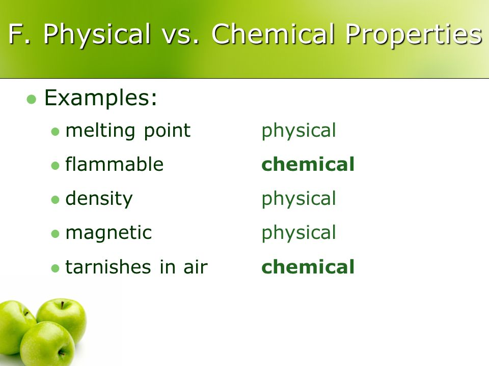 F. Physical vs. Chemical Properties