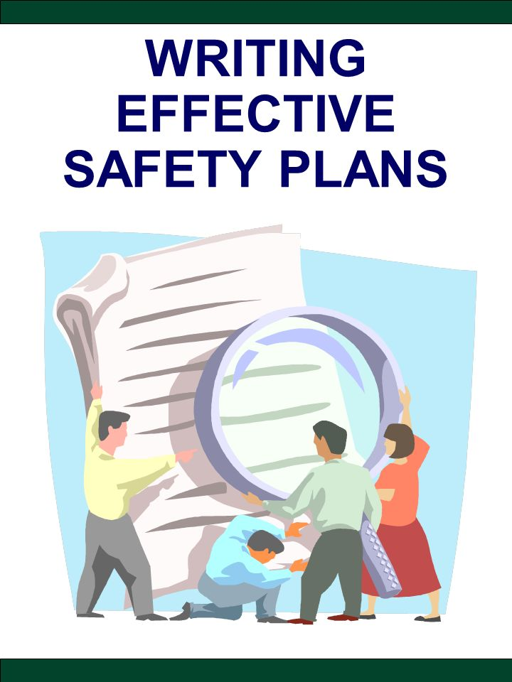 Writing Effective Safety Plans  Ppt Download