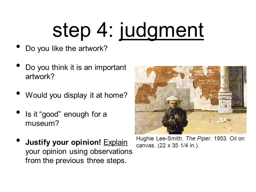 step 4: judgment Do you like the artwork