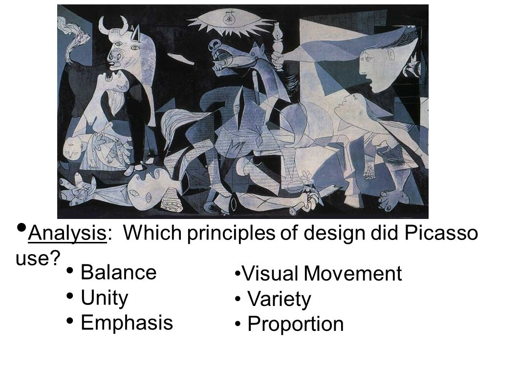 Analysis: Which principles of design did Picasso use