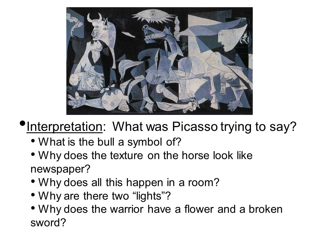 Interpretation: What was Picasso trying to say