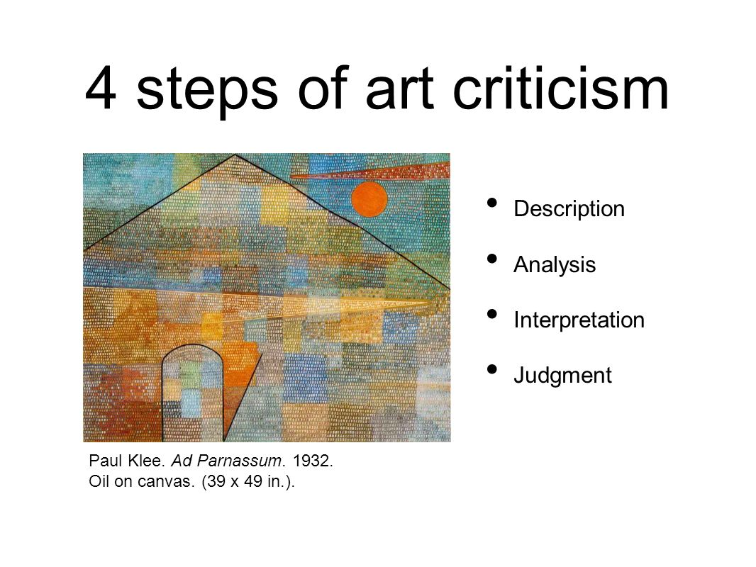 4 steps of art criticism Description Analysis Interpretation Judgment