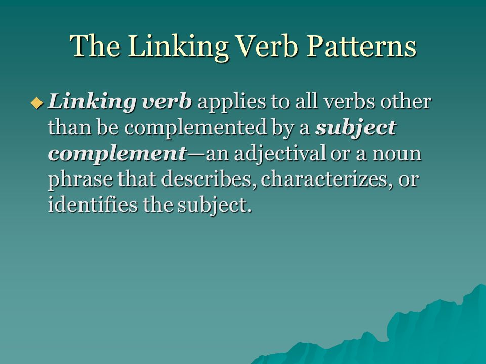 The Linking Verb Patterns
