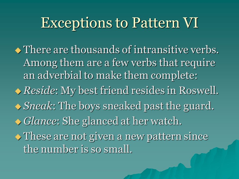 Exceptions to Pattern VI