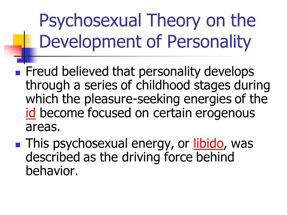 Psychosexual Theory on the Development of Personality